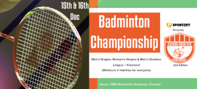 Chennai Racketier Badminton Championship - 2nd Edition