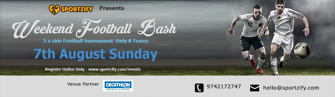 Weekend Football Bash August