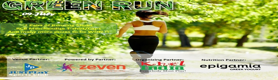 GREEN RUN – JULY