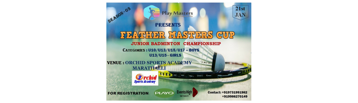 FEATHER MASTERS CUP - SEASON 03