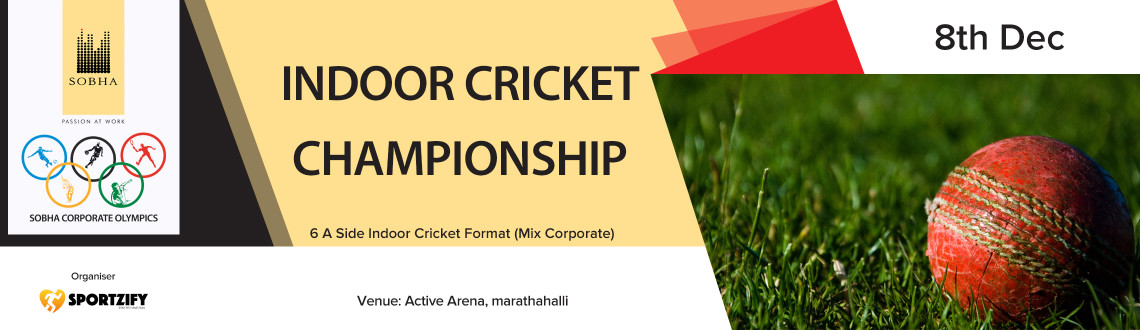 Sobha Indoor Cricket Championship